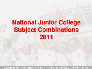 National Junior College Subject Combinations 2011