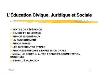 L'Éducation Civique, Juridique et Sociale