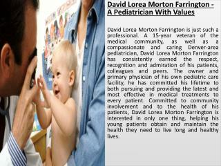 David Lorea Morton Farrington - A Pediatrician With Values