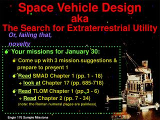 Space Vehicle Design aka The Search for Extraterrestrial Utility