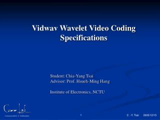 Vidwav Wavelet Video Coding Specifications