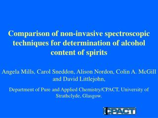 Comparison of non-invasive spectroscopic techniques for determination of alcohol content of spirits