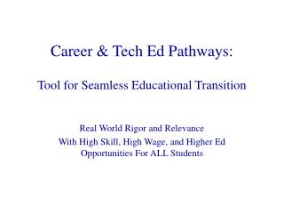 Career  Tech Ed Pathways: