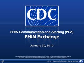 PHIN Communication and Alerting (PCA) PHIN Exchange