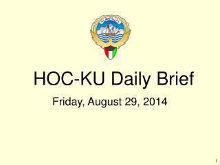 HOC-KU Daily Brief