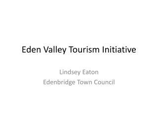 Eden Valley Tourism Initiative