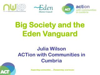 Big Society and the Eden Vanguard