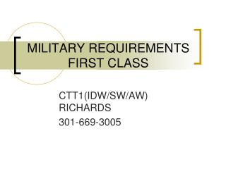 MILITARY REQUIREMENTS  FIRST CLASS
