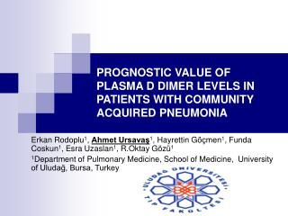 PROGNOSTIC VALUE OF PLASMA D DIMER LEVELS IN PATIENTS WITH COMMUNITY ACQUIRED PNEUMONIA