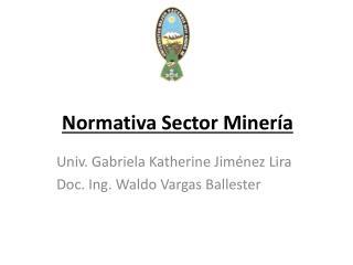Normativa Sector Minería
