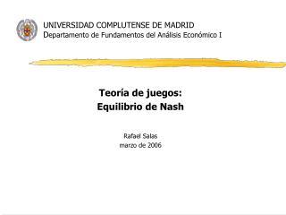 UNIVERSIDAD COMPLUTENSE DE MADRID D epartamento de Fundamentos del Análisis Económico I