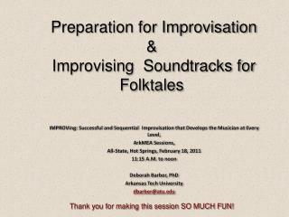 Preparation for Improvisation  &  Improvising  Soundtracks for  Folktales