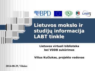 Lietuvos mokslo ir studijų informacija LABT tinkle