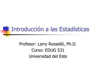 Introducci�n a las Estad�sticas
