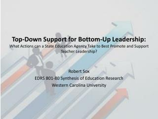 Robert Sox EDRS 801-80 Synthesis of Education Research Western Carolina University