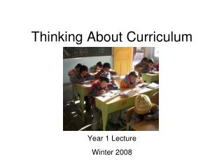 Thinking About Curriculum
