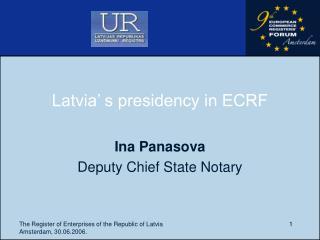 Latvia' s presidency in ECRF