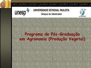 Programa de Pós-Graduação em Agronomia (Produção Vegetal)