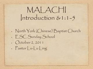MALACHI Introduction &1:1-5