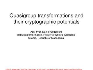 Quasigroup transformations and their cryptographic potentials