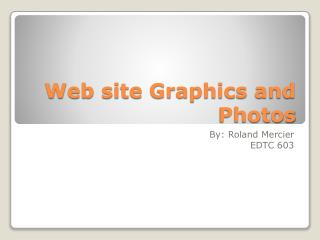 Web site Graphics and Photos