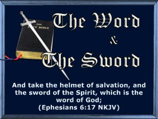 The Word  &   	      The Sword