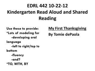 EDRL 442 10-22-12 Kindergarten Read Aloud and Shared Reading