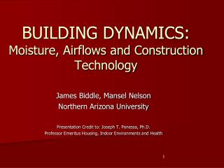 BUILDING DYNAMICS: Moisture, Airflows and Construction Technology