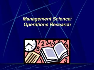 Management Science/ Operations Research