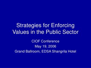 Strategies for Enforcing Values in the Public Sector