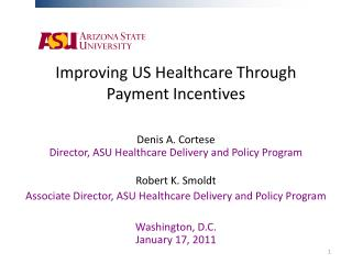 Improving US Healthcare Through Payment Incentives