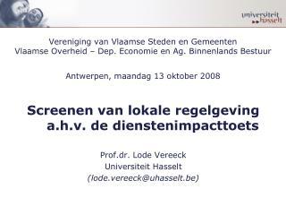 Screenen van lokale regelgeving  a.h.v. de dienstenimpacttoets Prof.dr. Lode Vereeck