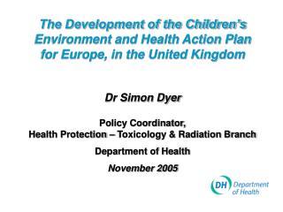Children�s Environment & Health Action Plan Europe (CEHAPE)