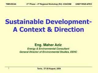 Sustainable Development- A Context & Direction