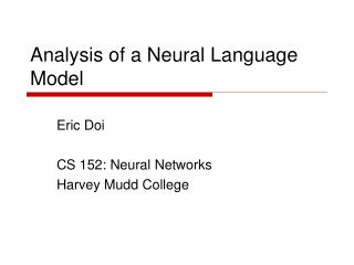 Analysis of a Neural Language Model