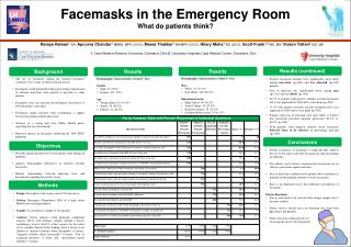 Facemasks in the E mergency Room What do patients think?