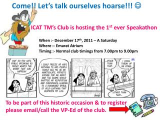 Come!! Let's talk ourselves hoarse!!!  