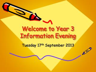 Welcome to Year 3  Information Evening