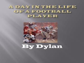 A day in the life of a football player