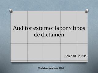 Auditor externo: labor y tipos de dictamen