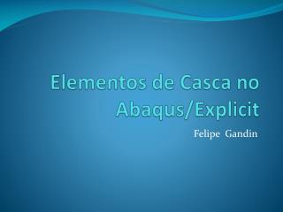 Elementos de Casca no  Abaqus / Explicit
