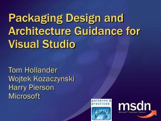 Packaging Design and Architecture Guidance for Visual Studio