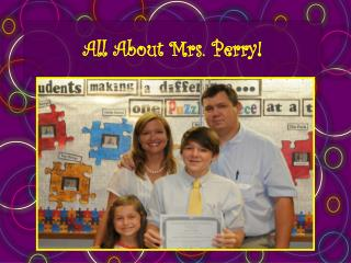 All About Mrs. Perry!