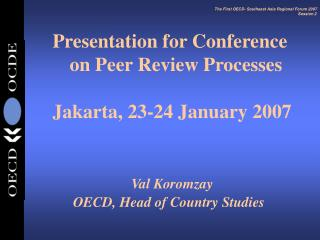 The First OECD- Southeast Asia Regional Forum 2007 Session 2