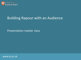 Building  Rapour  with an Audience