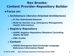 Rex Brooks:  Content Provider-Repository Builder