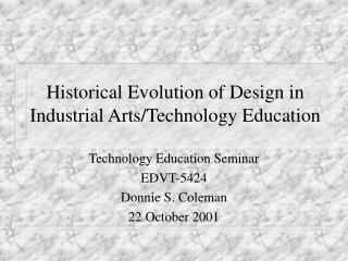 Historical Evolution of Design in Industrial Arts/Technology Education