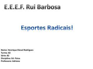 Esportes Radicais!