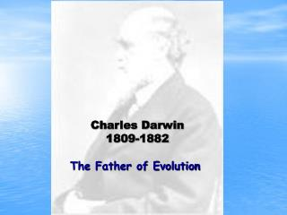 The Father of Evolution