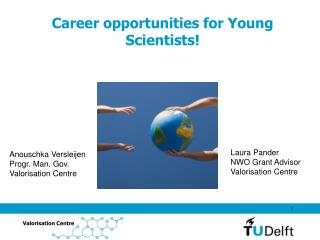 Career opportunities for Young Scientists!